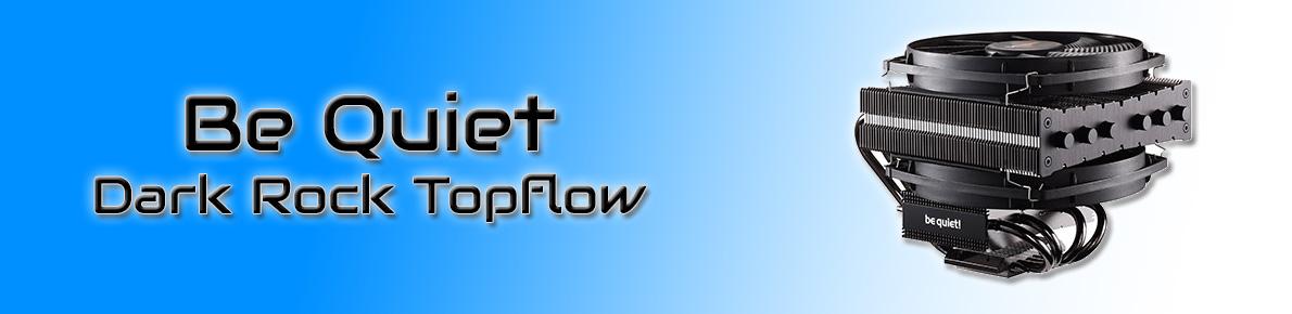 SLIDER - Be Quiet Dark Rock Topflow
