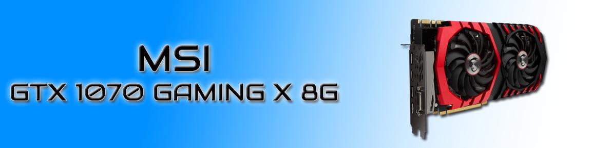 SLIDER - MSI GTX 1070 GAMING X 8G